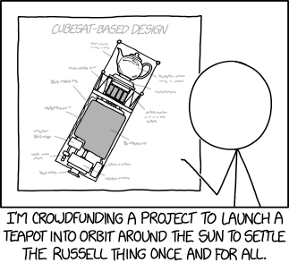Unfortunately, NASA regulations state that Bertrand Russell-related payloads can only be launched within launch vehicles which do not launch themselves.